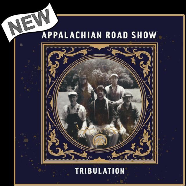 Appalachian Road Show CD- Tribulation